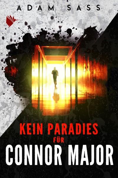 Kein Paradies für Connor Major